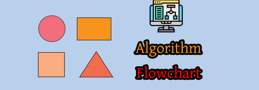 Fifth Chapter Lesson-5: Basic Mathematical problem related algorithm & flowchart.